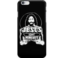 Jesus Is My Homeboy iPhone Case/Skin