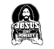 Jesus Is My Homeboy Photographic Print