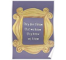 They Don't Know We Know Poster
