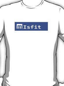 Looks Like Misfit T-Shirt