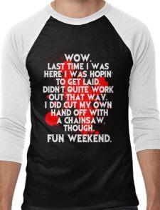 Fun Weekend with a chainsaw Men's Baseball ¾ T-Shirt