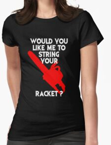 String Your Racket Tee Womens Fitted T-Shirt