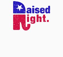 Raised Right Republican Unisex T-Shirt