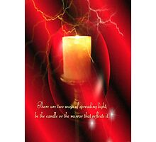 Be The Candle Photographic Print