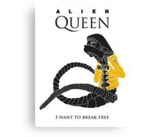 "Alien Queen: ""I Want To Break Free"" Canvas Print"