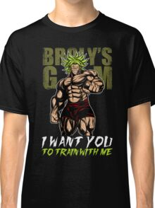 i want you train with me - broly's gym Classic T-Shirt
