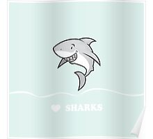 Love sharks/Great white buddy Poster