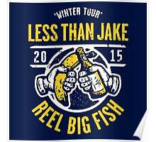LESS THAN JAKE X REEL BIG FISH Poster