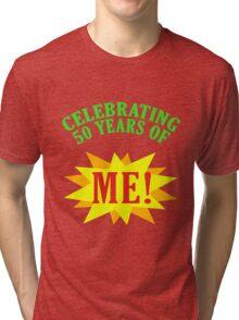Celebrating 50th Birthday Tri-blend T-Shirt