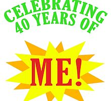Celebrating 40th Birthday by thepixelgarden