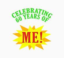 Celebrating 60th Birthday Unisex T-Shirt