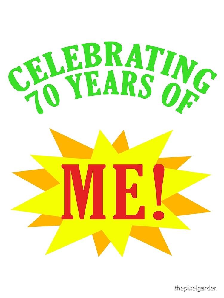 Celebrating 70th Birthday by thepixelgarden