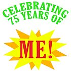 Celebrating 75th Birthday by thepixelgarden