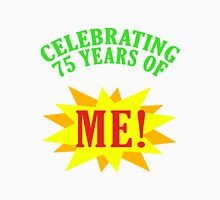 Celebrating 75th Birthday Unisex T-Shirt
