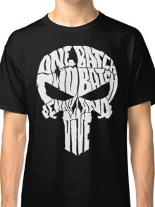 ONE BATCH, TWO BATCH PENNY AND DIME Classic T-Shirt