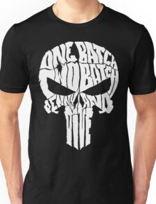 ONE BATCH, TWO BATCH PENNY AND DIME Unisex T-Shirt