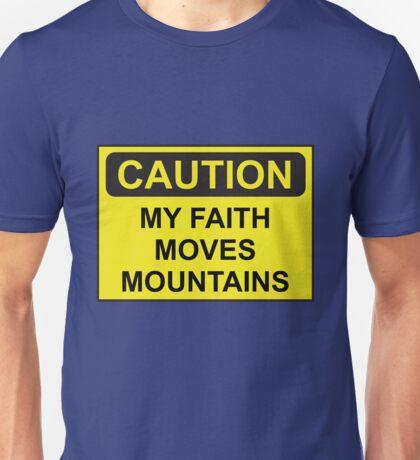 My Faith Moves Mountains Unisex T-Shirt