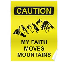 My Faith Moves Mountains Poster