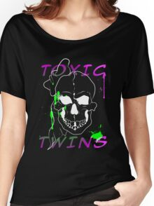Toxic Twins Women's Relaxed Fit T-Shirt