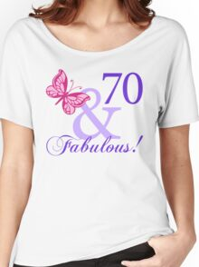 Fabulous 70th Birthday Women's Relaxed Fit T-Shirt