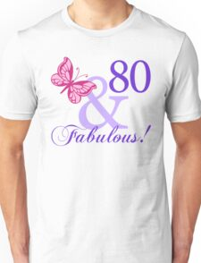 Fabulous 80th Birthday Unisex T-Shirt