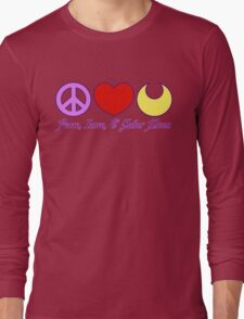 Peace, Love, and Sailor Moon Long Sleeve T-Shirt
