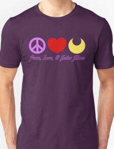 Peace, Love, and Sailor Moon Unisex T-Shirt