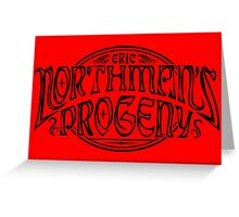 Northman's Progeny Greeting Card