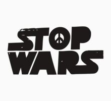 Stop Wars Now! by TeeArt