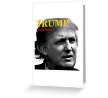 Trump Viva Hate Greeting Card