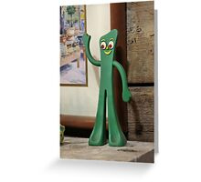 Never Trust Animated People, except Gumby Greeting Card