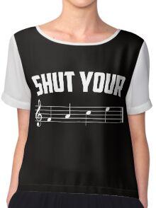 Shut your face (music sheet notation) Chiffon Top