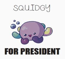 Squidgy For President  by sarahk-142