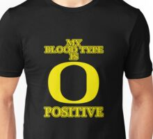 My blood type is O Positive Unisex T-Shirt