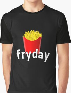 Fryday (fry day) Graphic T-Shirt