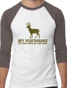 Hey Vegetarians, My Food Poops On Your Food Men's Baseball ¾ T-Shirt
