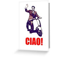 Ciao! Greeting Card