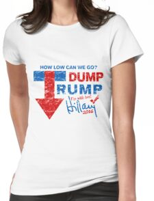 Dump Trump Hillary 2016 I'm with Her Womens Fitted T-Shirt