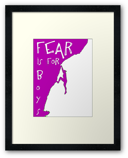 Fear is for boys by TeeArt