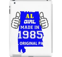 This Alabama Girl Made in 1985 iPad Case/Skin
