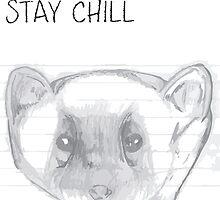STAY CHILL 101 by mygueyemomo