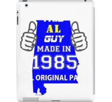 This Alabama Guy Made in 1985 iPad Case/Skin