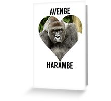 AVENGE HARAMBE Greeting Card