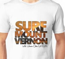 Surf Mount Vernon! Unisex T-Shirt