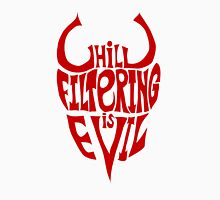 Chill Filtering is Evil Classic T-Shirt