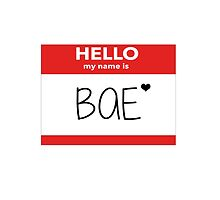 Hello My Name Is Bae by hipsterapparel