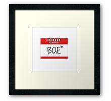 Hello My Name Is Bae Framed Print