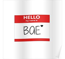 Hello My Name Is Bae Poster