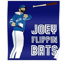 Joey flippin bats Poster