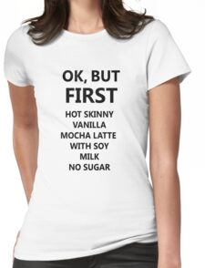 BUT FIRST COFFEE- black Womens Fitted T-Shirt